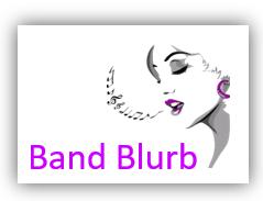 BAND BLURB